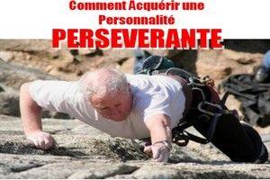 Comment devenir une personne persévérante