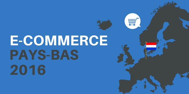 Infographie: Qu'en est-il du e-commerce aux Pays-Bas ?