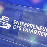 Infographie: Qui sont les entrepreneurs dans les quartiers ?
