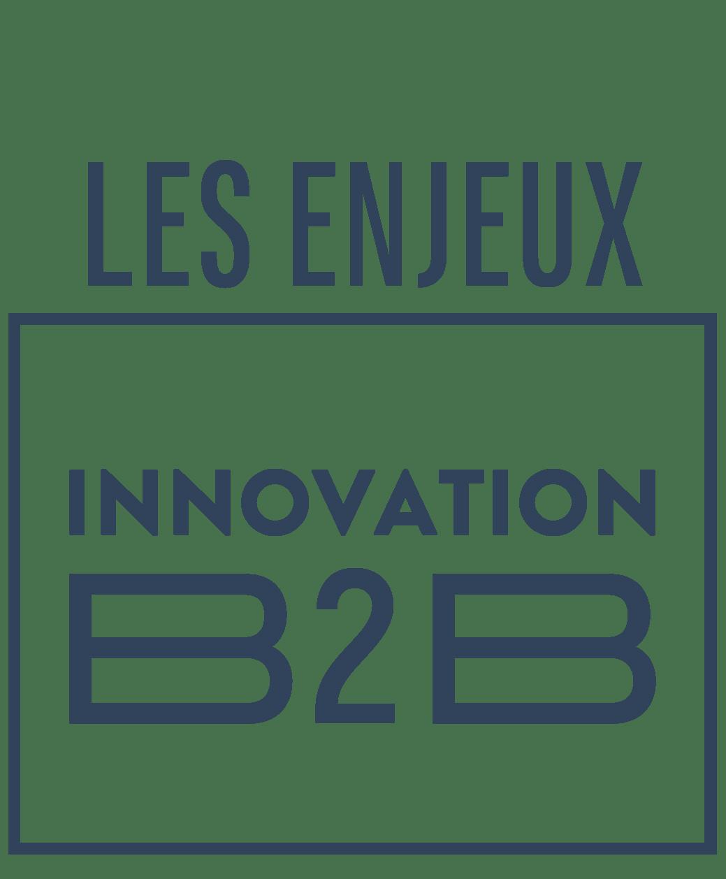 Les Enjeux Innovation B2B : un nouveau rendez-vous proposé par la Fevad et Next Content