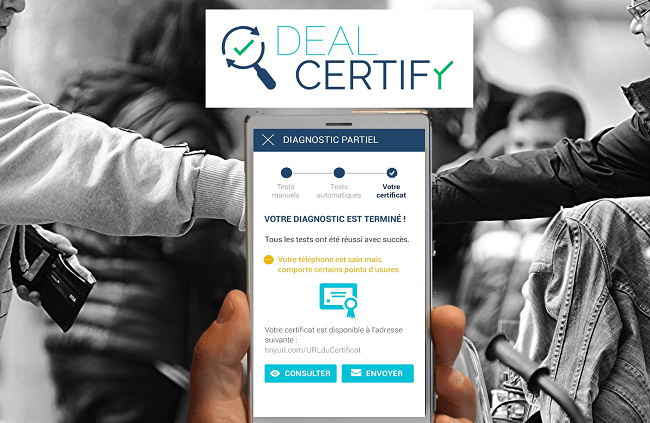 DealCertify, la start-up qui propose un controle technique de votre smartphone