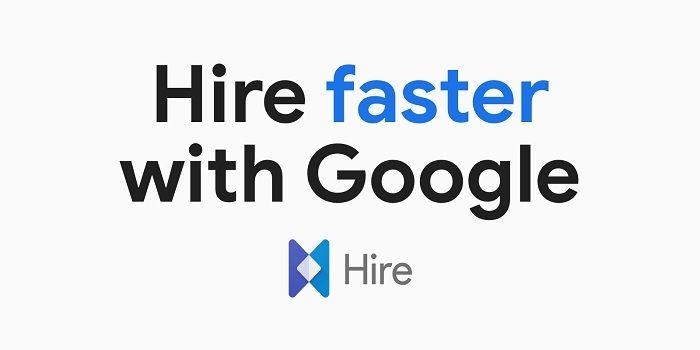 Google annonce la fermeture de son service de suivi de recrutement Google Hire en 2020